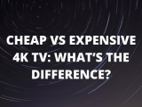 Expensive vs Budget 4k TV: Which is Better and Why?