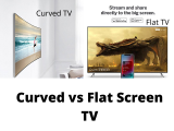 Curved vs Flat TVs – Is the Curve TV worth Buying?