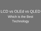 LED vs OLED vs QLED – Which is the Best Technology